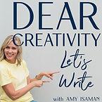 Dear Creativity Podcast - Amy Isaman.jpe