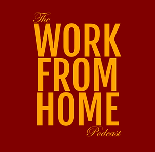 The Work From Home Podcast.png