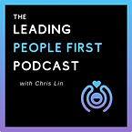 The Leading People First Podcast - Chris