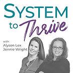 System To Thrive - Alyson Lex & Jennie W