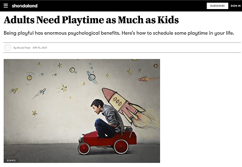 Adults Need Playtime As Much As Kids - S