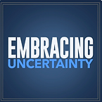 Embracing Uncertainty - Steve LeClair.pn