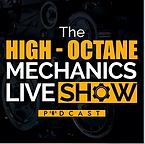 The High-Octane Mechanics Show Live Podc