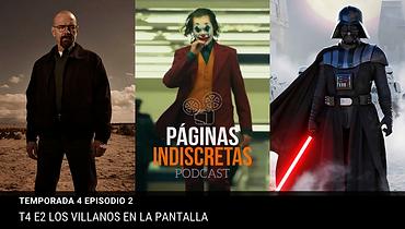 podcast-paginas-indiscretas-los-villanos