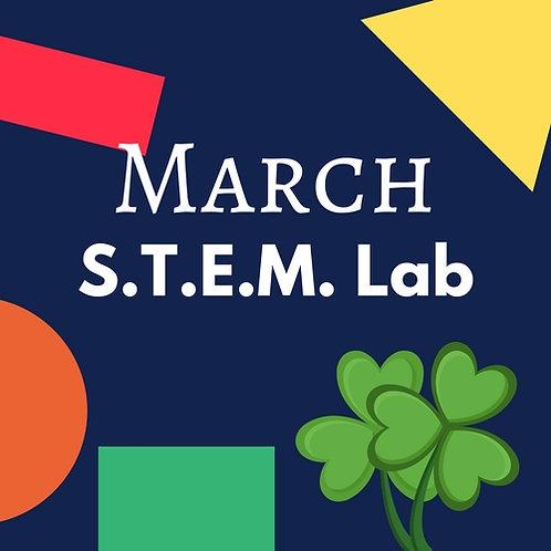 March S.T.E.M. Lab - 3 Classes