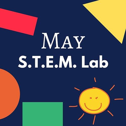 May S.T.E.M. Lab - 2 Classes