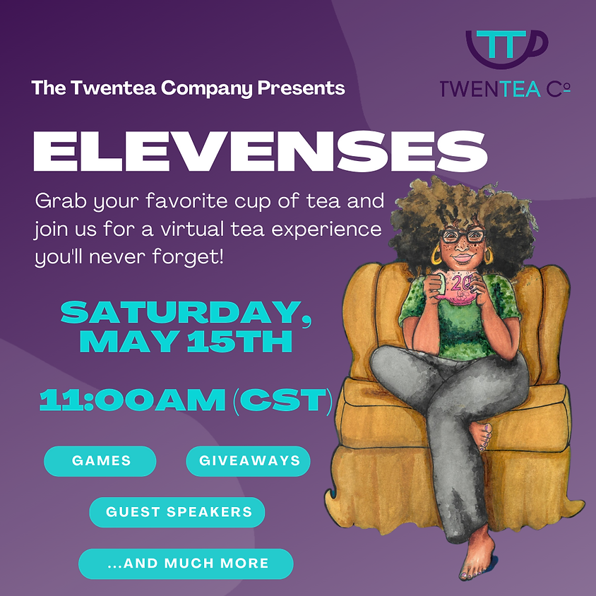 Elevenses:  Virtual Tea Party