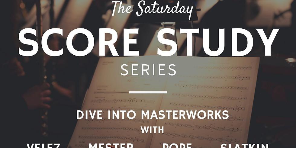 The Saturday Score Study Series #4