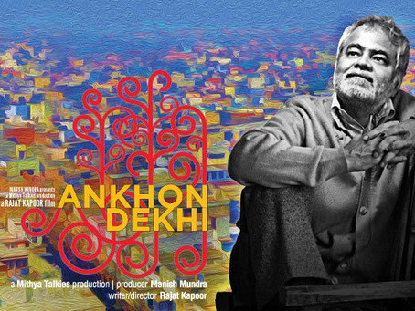 Hidden Gems: Ankhon Dekhi on Netflix - A spiritual prequel to Birdman