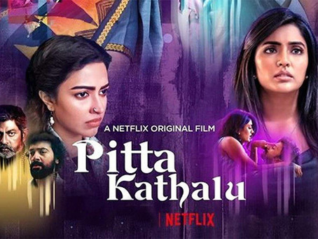 Pitta Kathalu: A good mix of genres but could've been better