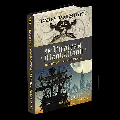 The Pirates of Manhattan II: Highway to Serfdom