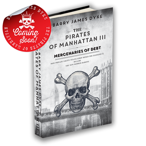The Pirates of Manhattan III - Mercenaries of Debt