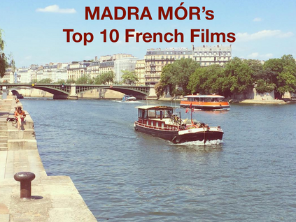 Madra Mór's Top 10 French films