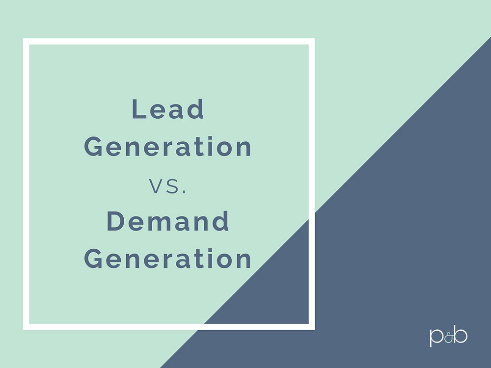 lead gen vs. demand gen graphic