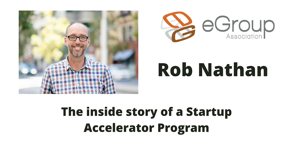 Rob Nathan - Inside story of a Startup Accelerator Program