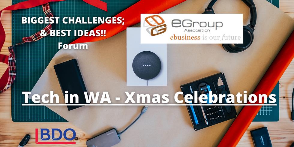Tech in WA & Xmas Celebrations! - Forum