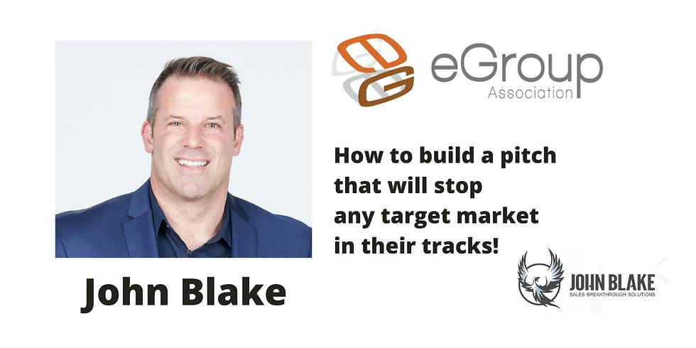 Pitch Decks to Stop Target Market in their Tracks! with John Blake