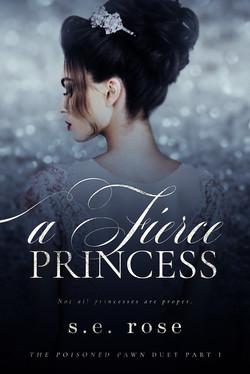 A Fierce Princess