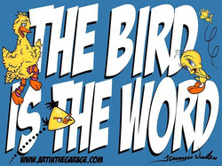 8-21-16 The Bird Is The Word