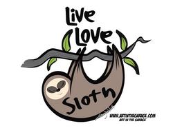6-13-21 Live Love Sloth