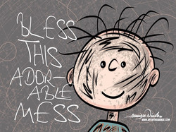 5-21-20 Bless This Adorable Mess PigPen