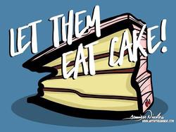 1-14-19 Let Them Eat Cake