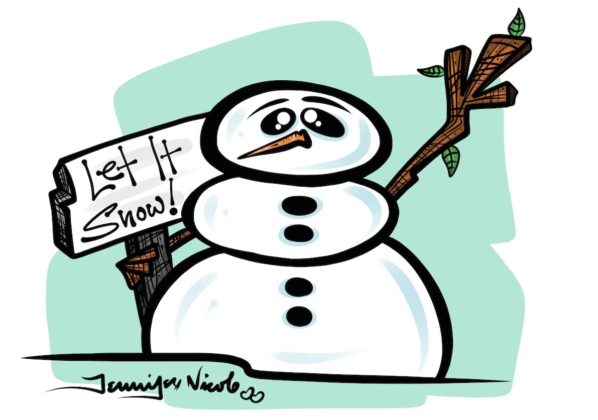 2-13-15 Let It Snow!