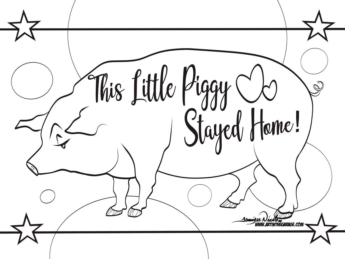 3-29-20 The Little Piggy Stayed Home