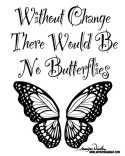 6-11-20 Without Change There Would Be No