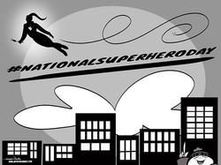 4-28-18 National Super Hero Day.
