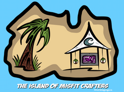 5-16-16 The Island Of Misfit Crafters