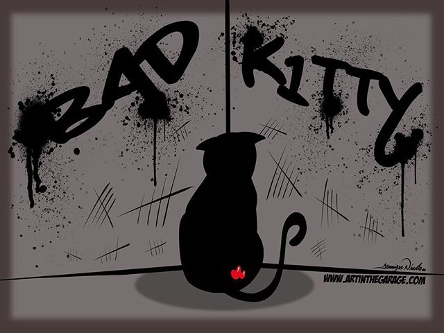 6-12-18 Bad Kitty