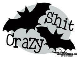 1-6-21 Bat Shit Crazy
