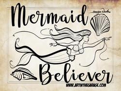 3-6-20 Mermaid Believer