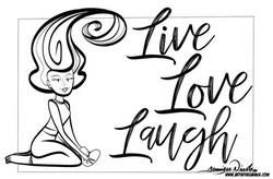 7-26-19 Live Love Laugh