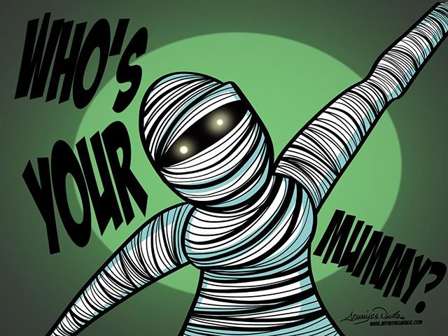 10-28-17 Who's Your Mummy?