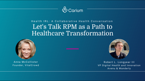 RPM as a Path to Healthcare Transformation