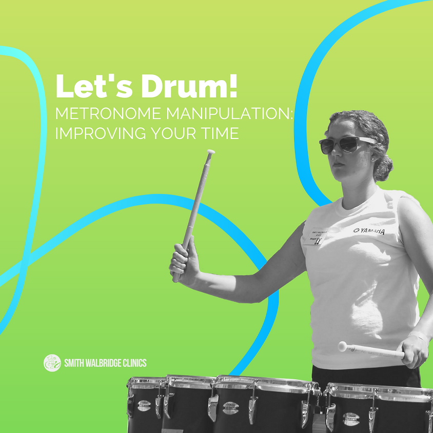 Let's Drum! - Metronome Manipulation: Improving Your Time