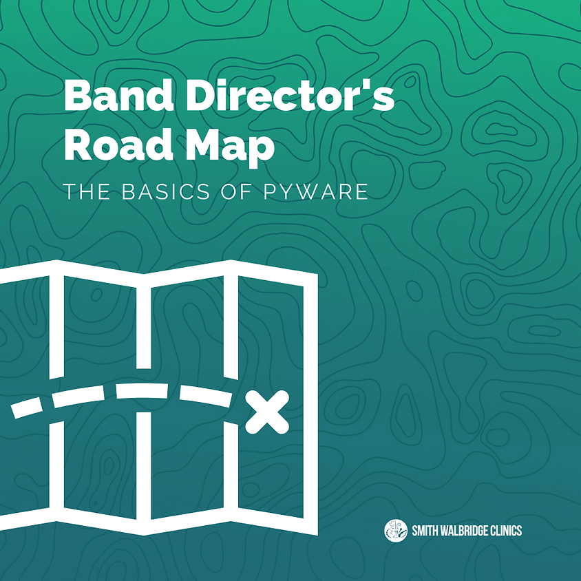Band Directors Road Map - The Basics of Pyware