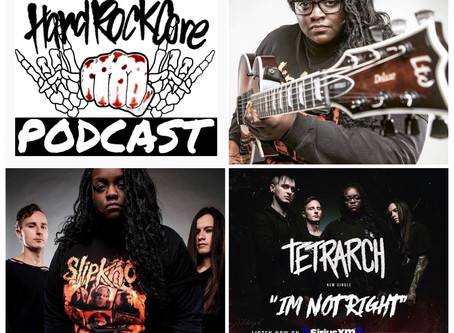 THE HARDROCKCORE PODCAST Episode 15 with DIAMOND ROWE of TETRARCH