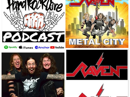 THE HARDROCKCORE PODCAST Episode 26 with JOHN GALLAGHER of RAVEN