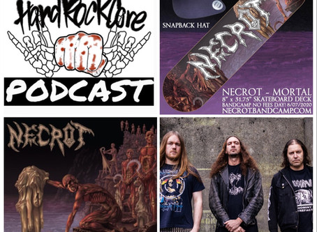THE HARDROCKCORE PODCAST Episode 22 with CHAD GAILEY of NECROT