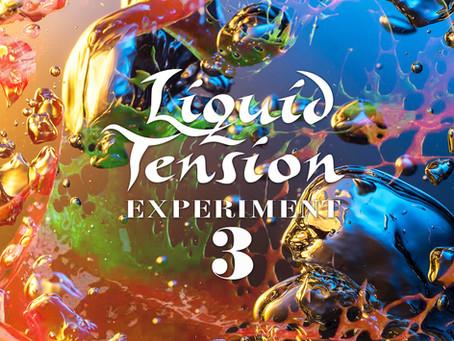 LIQUID TENSION EXPERIMENT 3