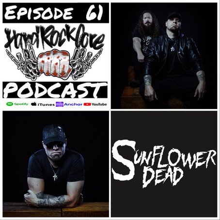 THE HARDROCKCORE PODCAST Episode 61 with MICHAEL DEL PIZZO of SUNFLOWER DEAD