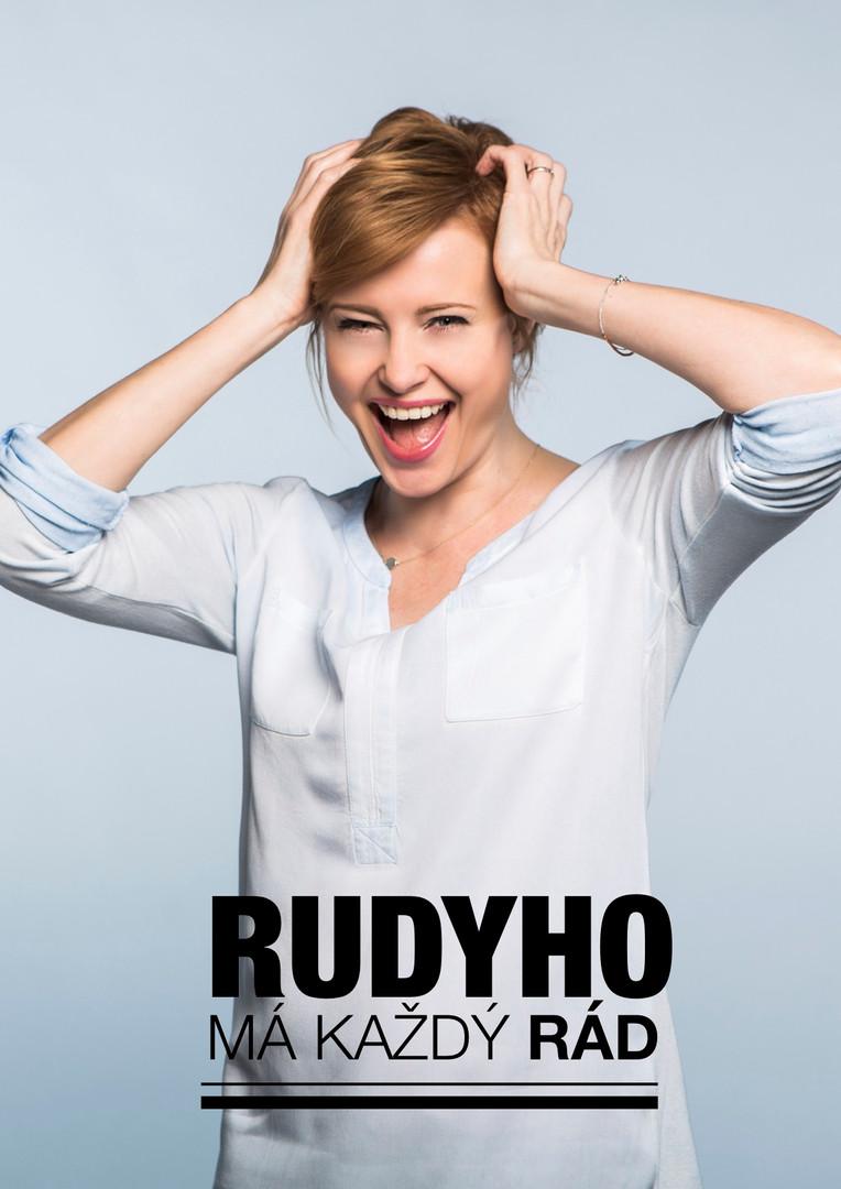 Rudyho má každý rád