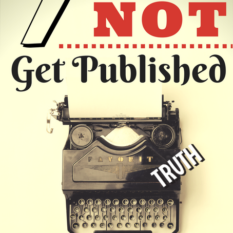 7 ways to NOT get Published.