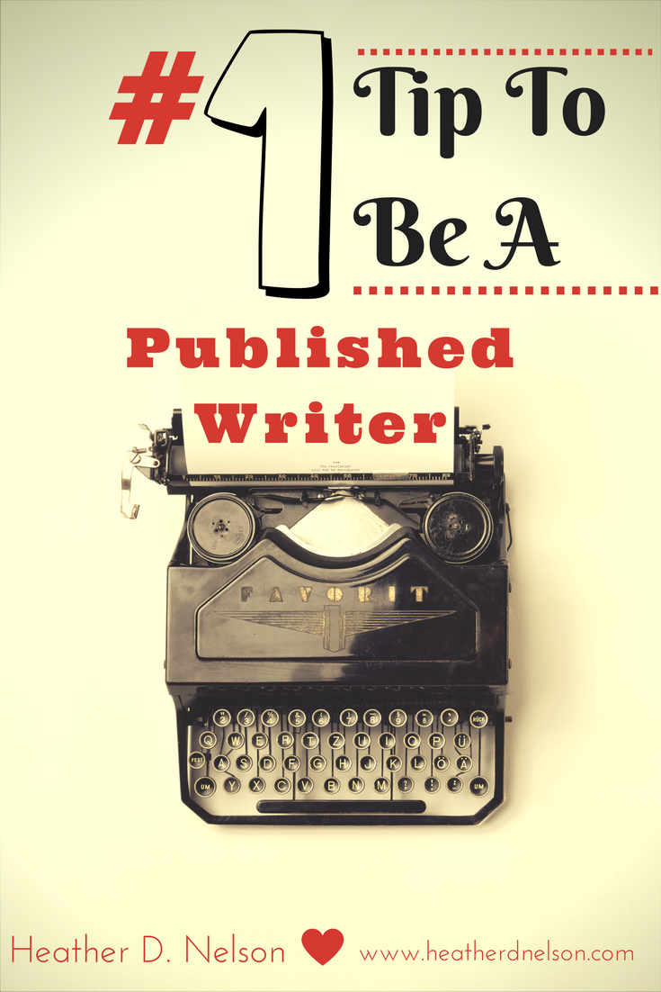 #1 Tip to Be a Published WRITER