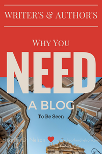 Why Writer's NEED a Blog