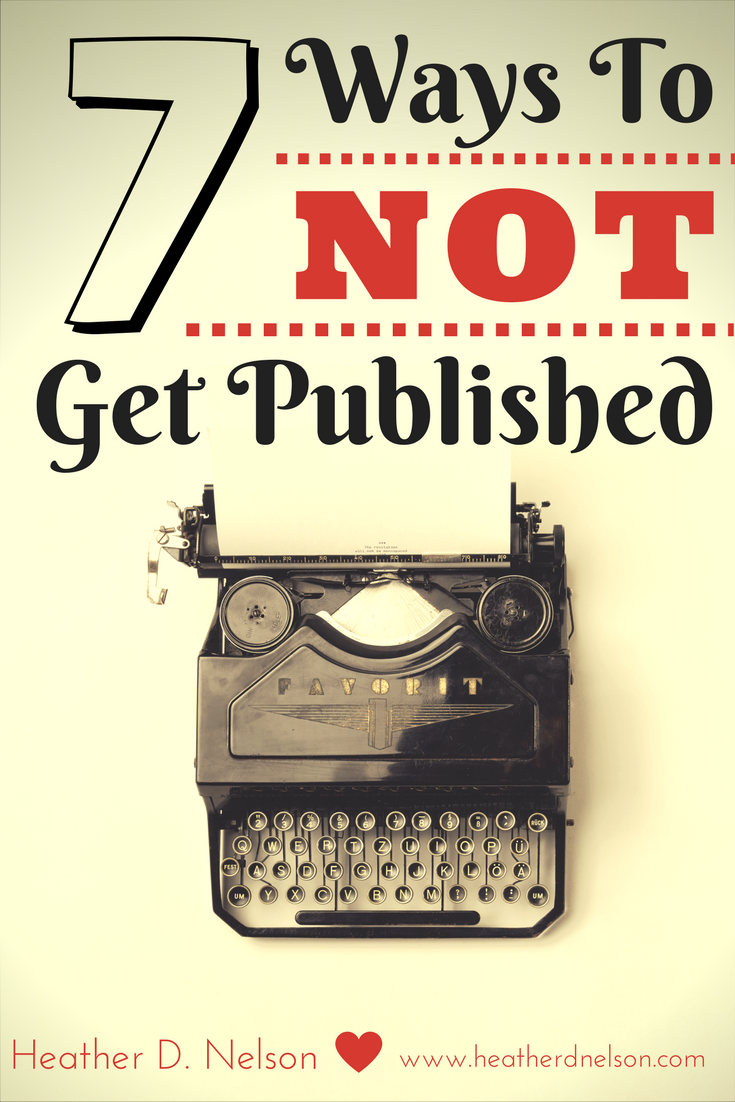 7 ways to NOT get Published
