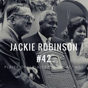 Branch Rickey, Jackie Robinson, Rachel Robinson